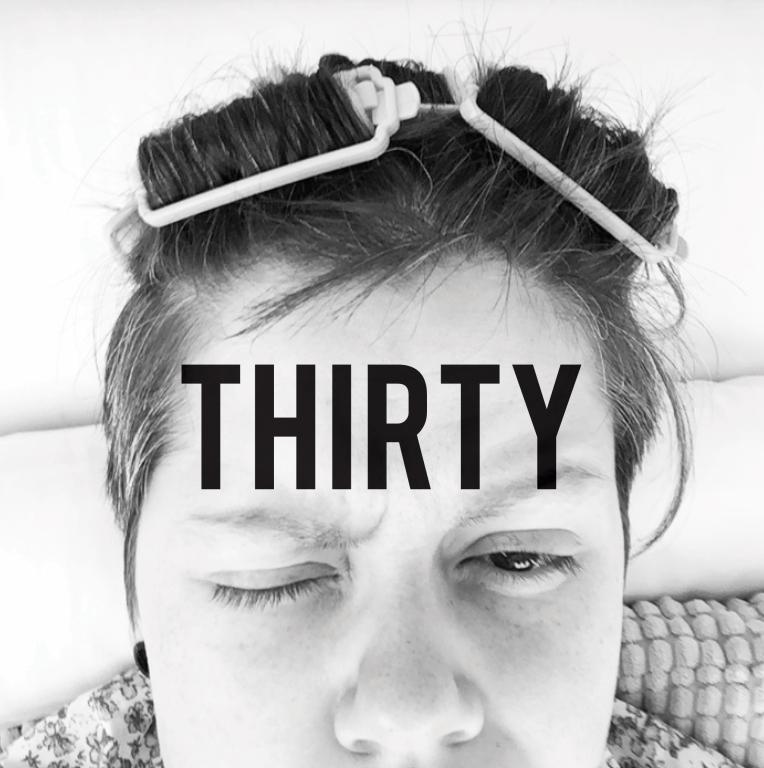 Thirty.jpg